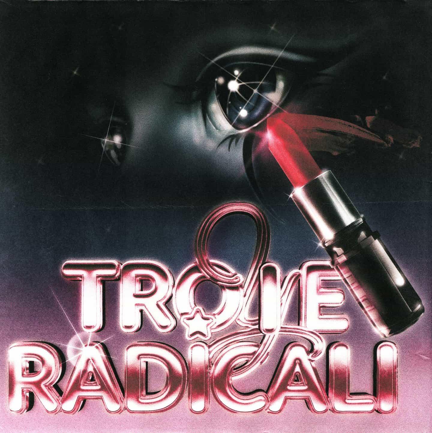 Sathyan Rizzo: Troie Radicali