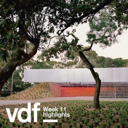VDF destacados de esta semana incluyen Rem Koolhaas, Carme Pinós, Erwan Bouroullec, Serpentine Gallery y Kvadrat