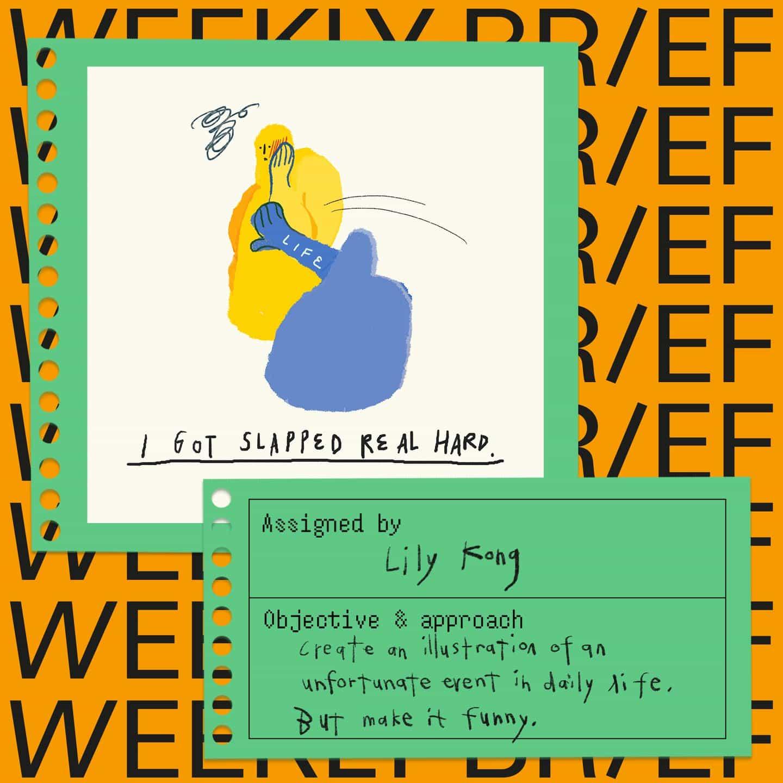 """""""Crear una ilustración de un evento desafortunado en la vida diaria. Pero que sea divertido."""" - Breve semanal de Lily Kong"""