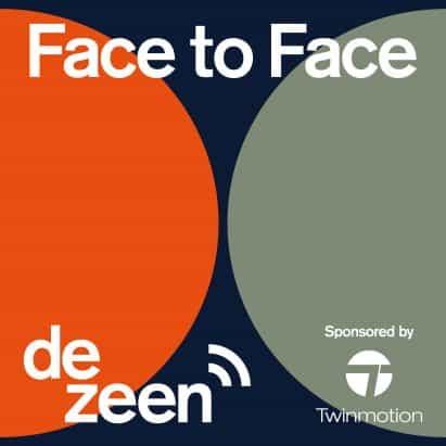 Dezeen para lanzar cara a cara, una serie de podcasts que presentan los principales arquitectos y diseñadores