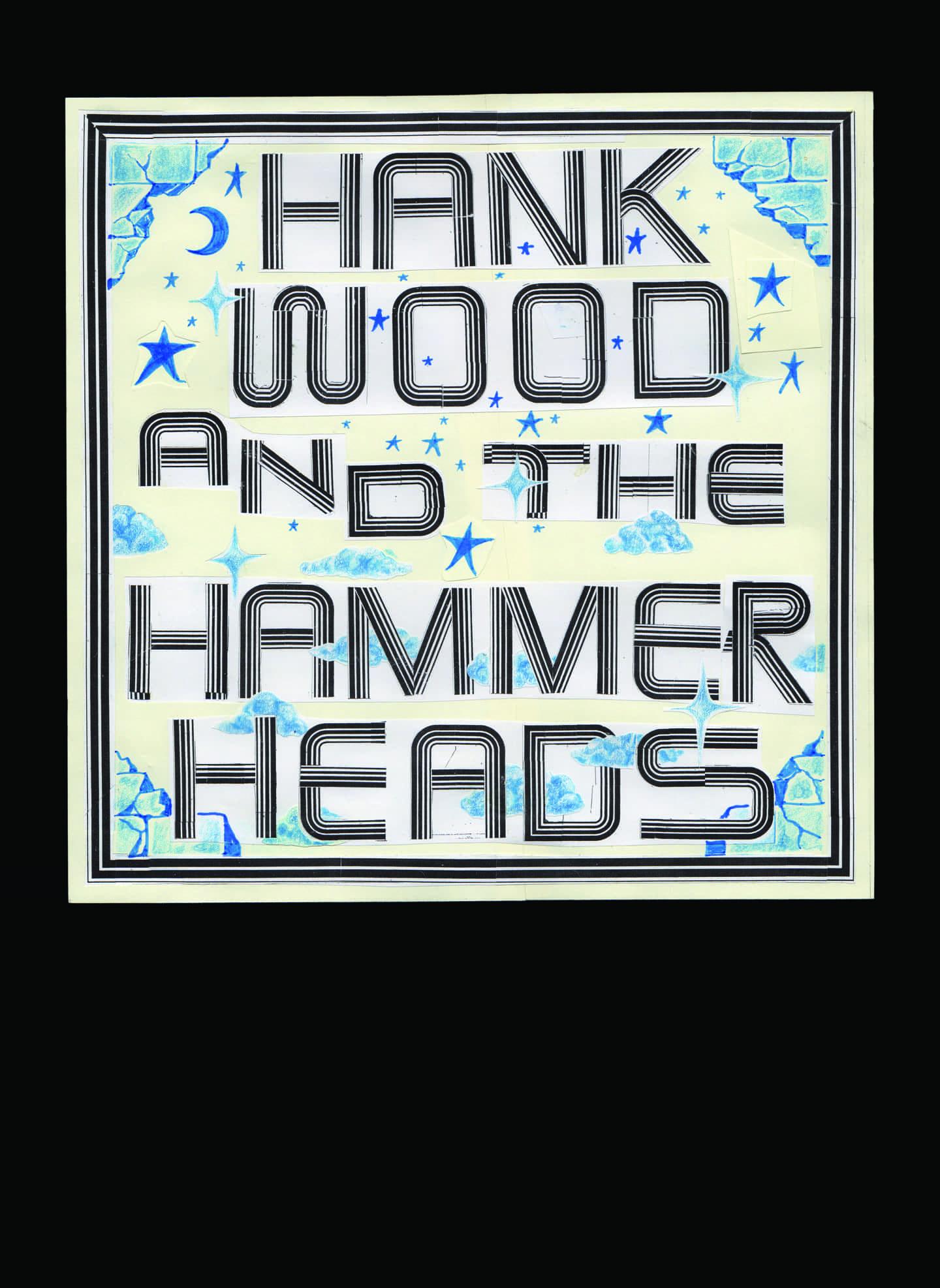 Sam Ryser: Hank madera y los Hammer Heads