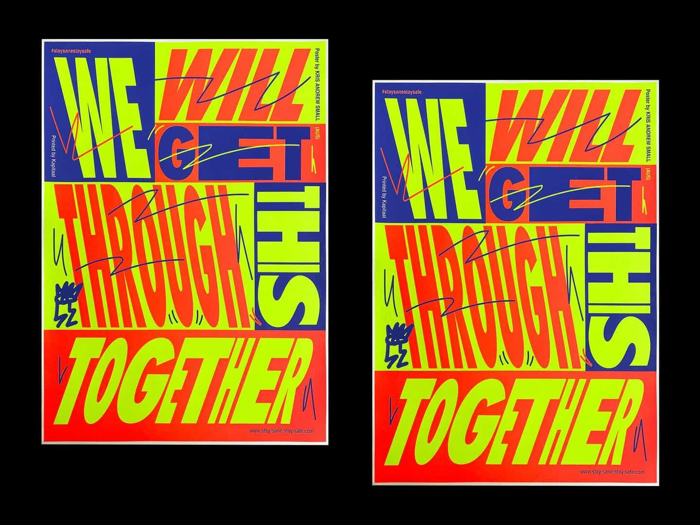 Ejemplos del trabajo de Kris hasta la fecha: Podemos superar esto juntos. Impreso por Kapitaal, Países Bajos, 2020 (Copyright © Kris Andrew Small, 2020)