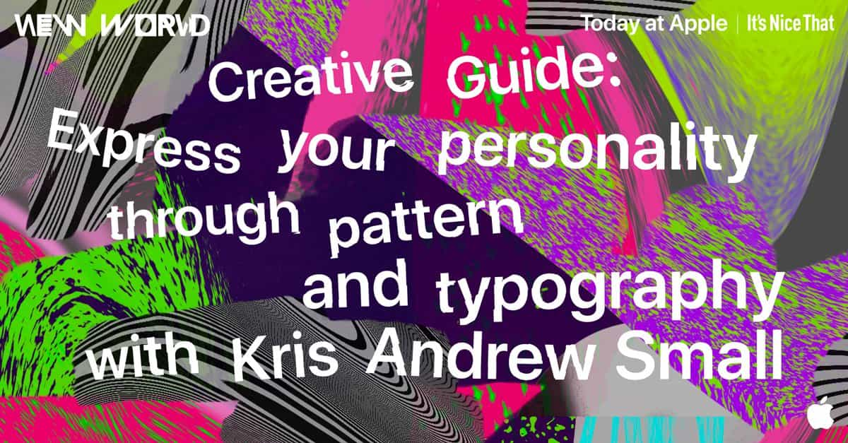 Nuevo mundo: Expresa tu personalidad a través de patrones y tipografía con Kris Andrew Small