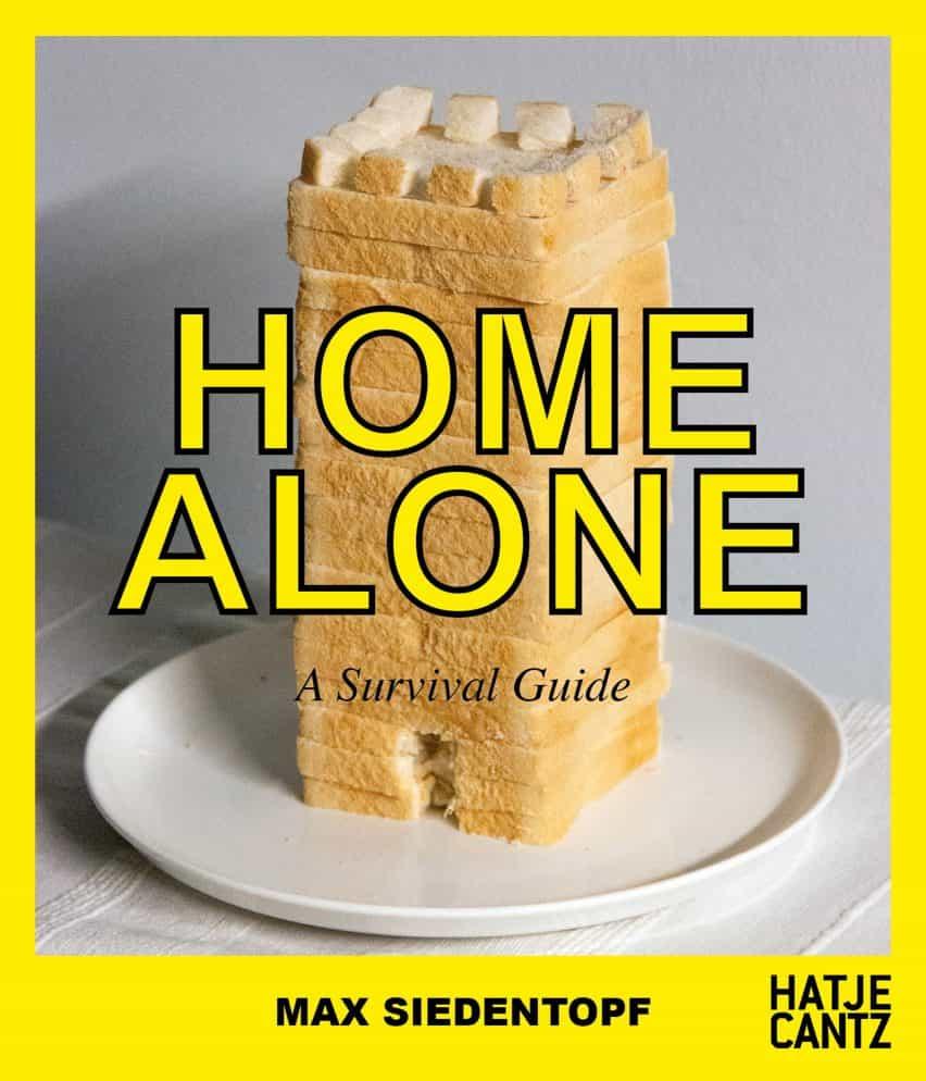 Solo en casa - Una guía de supervivencia, los retos de encierro coronavirus, por Max Siedentopf